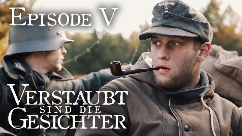 Verstaubt sind die Gesichter - Episode 05 Warten [WW2 Series German Side]