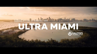 ULTRA MIAMI 2019 (Official 4K Aftermovie)