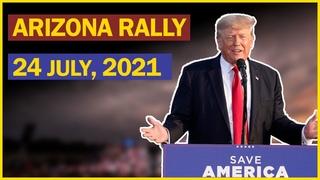 LIVE: President Trump Speech in Phoenix, AZ  || Trump Rally in Arizona (7/24/21)