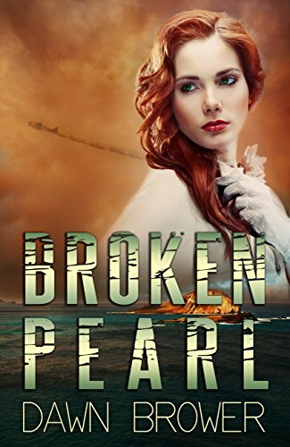 Broken Pearl - Dawn Brower