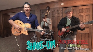 Bloodshot Bill & The Hick-Ups - Never Wanna See That Face Again