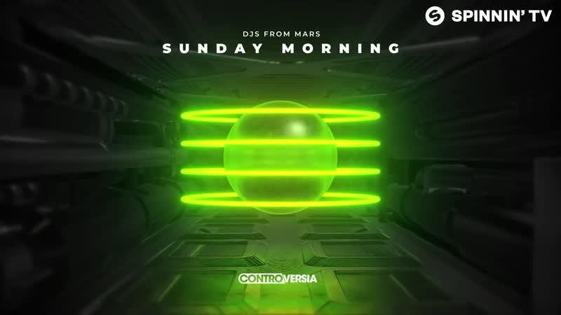 DJs From Mars Sunday Morning Official Audio