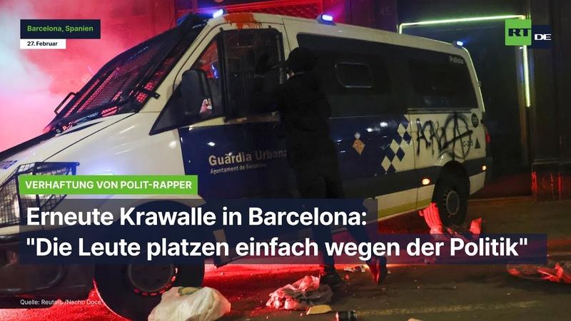 Erneute Krawalle in Barcelona Die Leute platzen einfach wegen der Politik